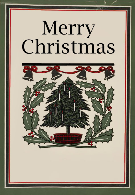 Merry Christmas - a Tree, Holly and Bells